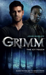 Grimm The Icy Touch - John Shirley